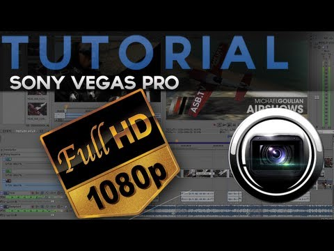 Tutoriale - Video HD pentru YouTube in Sony Vegas